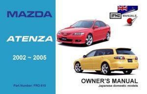 Mazda - Atenza car owners user manual in English | 2002 - 2005