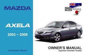 Mazda - Axela car owners user manual in English | 2003 - 2009