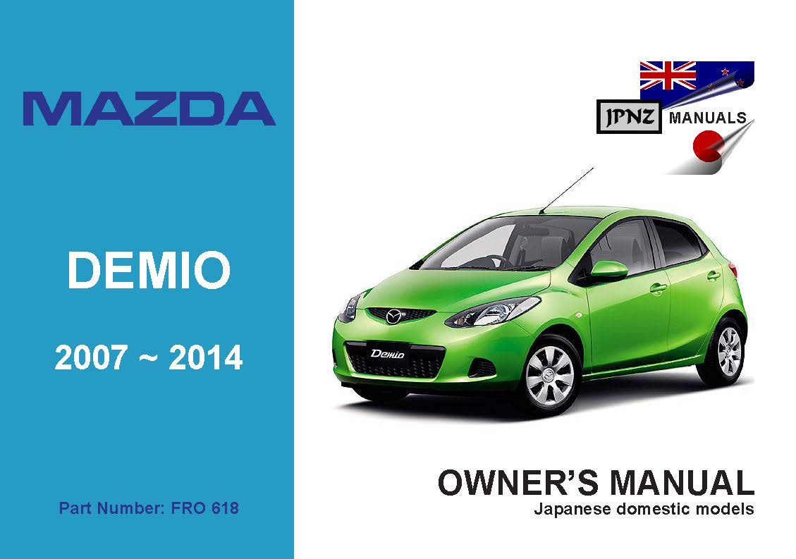 mazda demio user service manual 2007 2014 de model rh jpnz co nz mazda demio service manual pdf mazda demio owners manual download