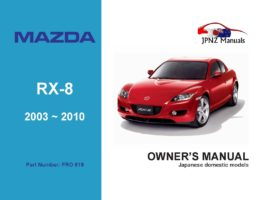 Mazda - RX-8 Owner's User Manual In English | 2003 ~ 2010