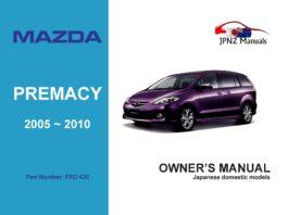 Mazda - Premacy Owner's User Manual In English | 2005 ~ 2010