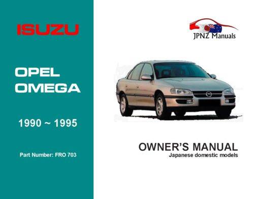 Isuzu - Opel Omega Car Owners User Manual In English   1990 ~ 1995