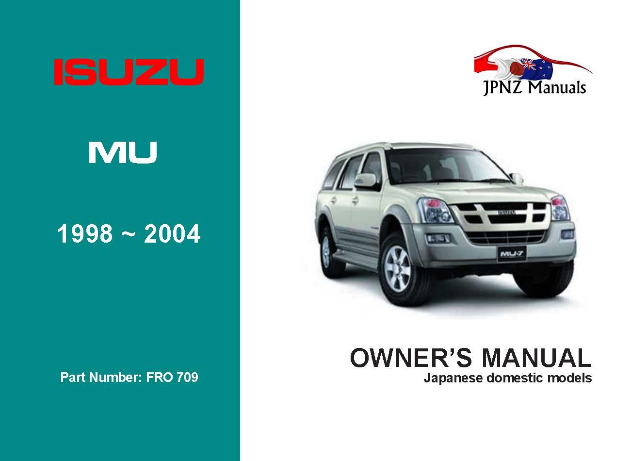 Isuzu - Mu Car Owners User Manual In English | 1998 - 2004