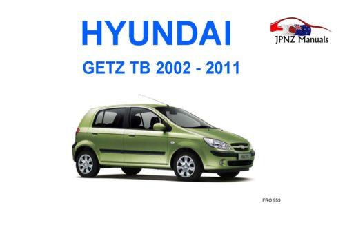 Hyundai - Getz TB 2002~2011 Owners User Manual In English