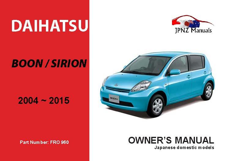 Daihatsu - Boon / Sirion 2004 ~2015 Owners user Manual In English