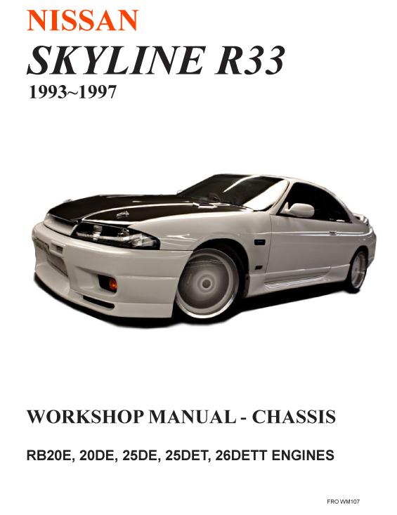 Nissan - R33 Skyline Full Workshop Service Manual In English | 1993 - 1997
