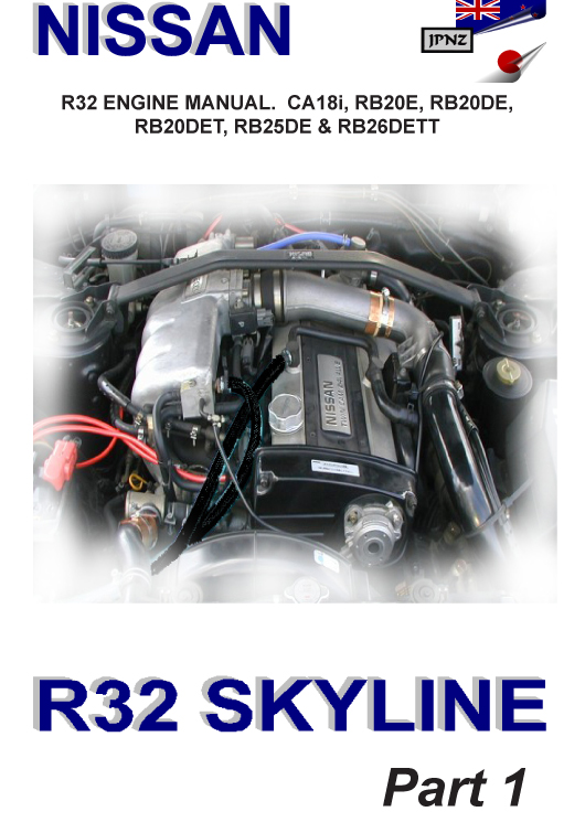 nissan r32 skyline engine workshop manual rh jpnz co nz Nissan GT-R Engine Nissan Skyline Engine Twin Turbo