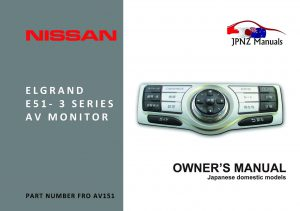 Elgrand E51 AV Screen Owners User Manual in English Series 3