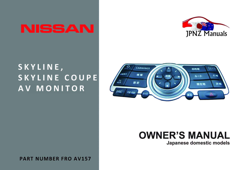 Nissan Skyline Sedan & Coupe V36 AV Owners Screen User Manual In English