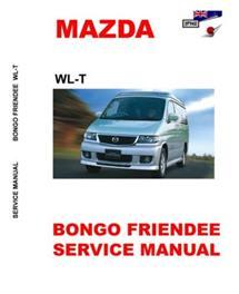 Mazda Bongo / Friendee Workshop Service Manual In English 1995 ~2006 | WL-T