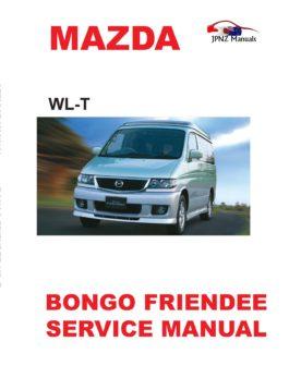 Mazda Bongo / Friendee Workshop Service Manual In English |1995 ~2006 | WL-T