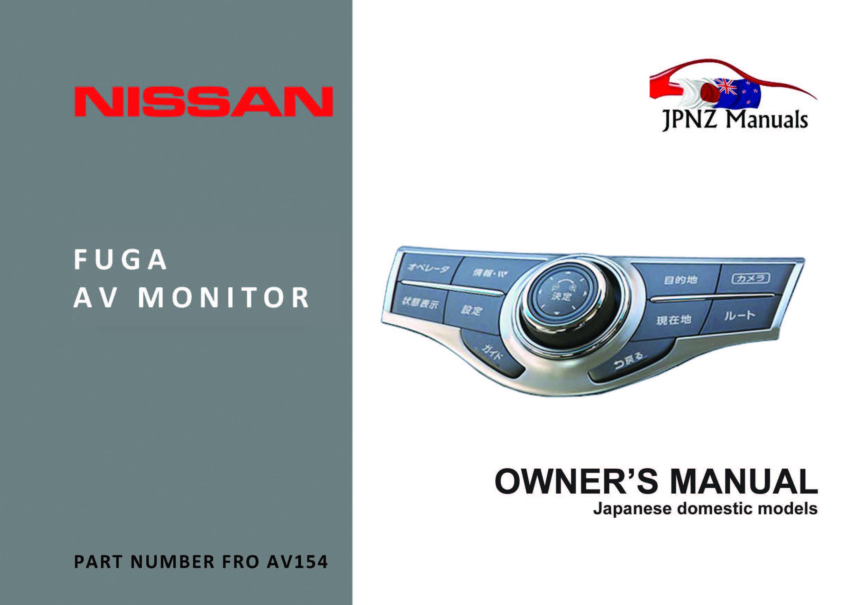 Nissan Fuga Y51 AV Owners Screen User Manual In English