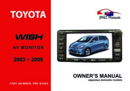 Toyota – Wish car AV owners user manual in English | 2003 – 2009