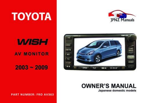 Toyota – Wish car AV owners user manual in English   2003 – 2009