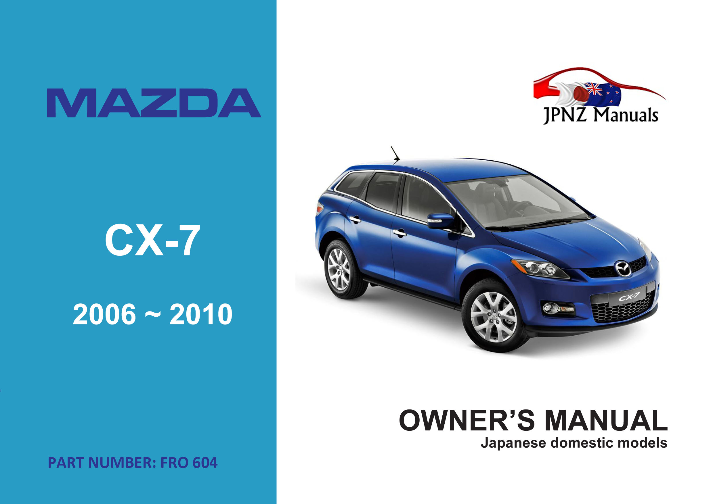Mazda – CX-7 car owners user manual | 2006~2012