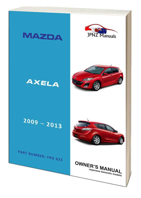 Mazda – Axela car owners user manual in English   2009 – 2013