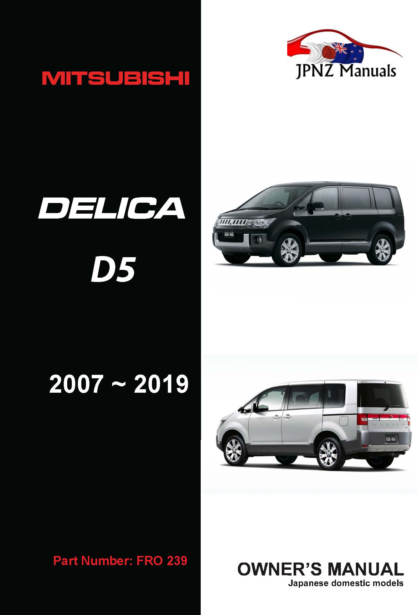 Mitsubishi – Delica D5 Owners User Manual In English | 2007– 2019