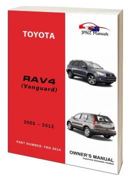 Toyota – RAV4 / RAV-4 / VANGUARD owners user manual in English | 2005 – 2012