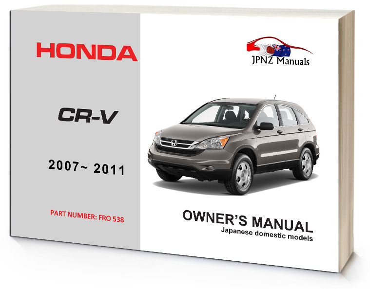 Honda Cr V Crv Car Owners Manual 2007 2011 Jpnz New