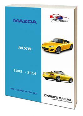 Mazda - MX5 / MX-5 (Roadster) Car Owners User Manual in English 2005 - 2014