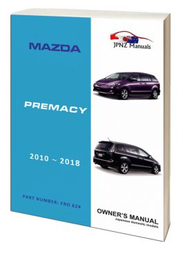 Mazda - Premacy Car Owners user Manual in English 2010-2018
