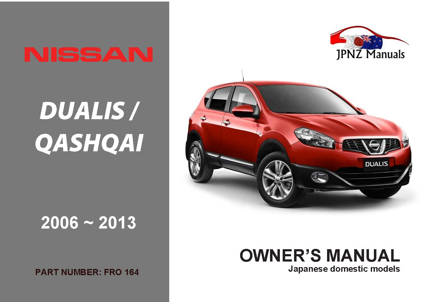 nissan dualis qashqai car owners manual 2006 2013 j10 rh jpnz co nz nissan dualis 2013 owners manual pdf nissan qashqai 2013 owners manual pdf