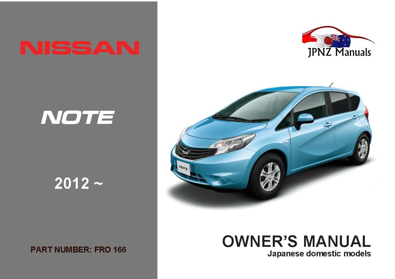 nissan note car owners manual 2012 present e12 rh jpnz co nz Honda CMX 250 Owner's Manual Honda Civic Owners Manual