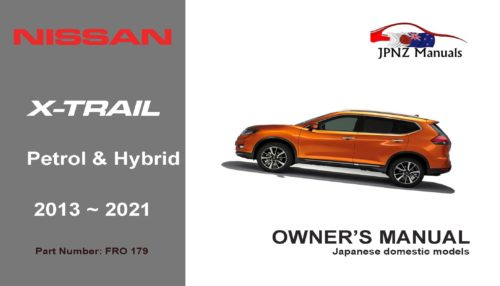 Nissan – X-Trail XTrail car user owners manual in English | 2013 – 2021 | T32 Hybrid and Petrol