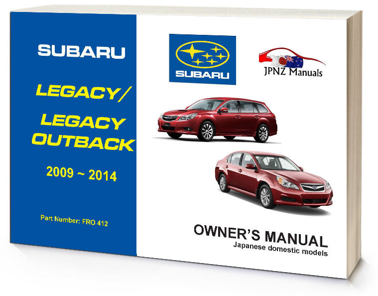subaru legacy legacy outback owners manual 2009 2014 jpnz rh jpnz co nz 2009 subaru outback owners manual 2005 Subaru O Legacy