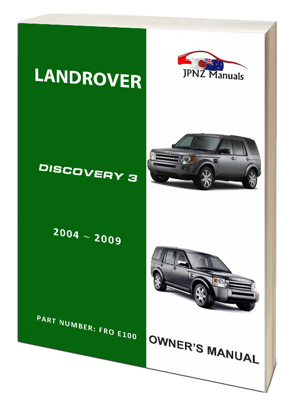 land rover discovery 3 owners user manual 2004 2009 jpnz rh jpnz co nz range rover user manual pdf land rover discovery user manual
