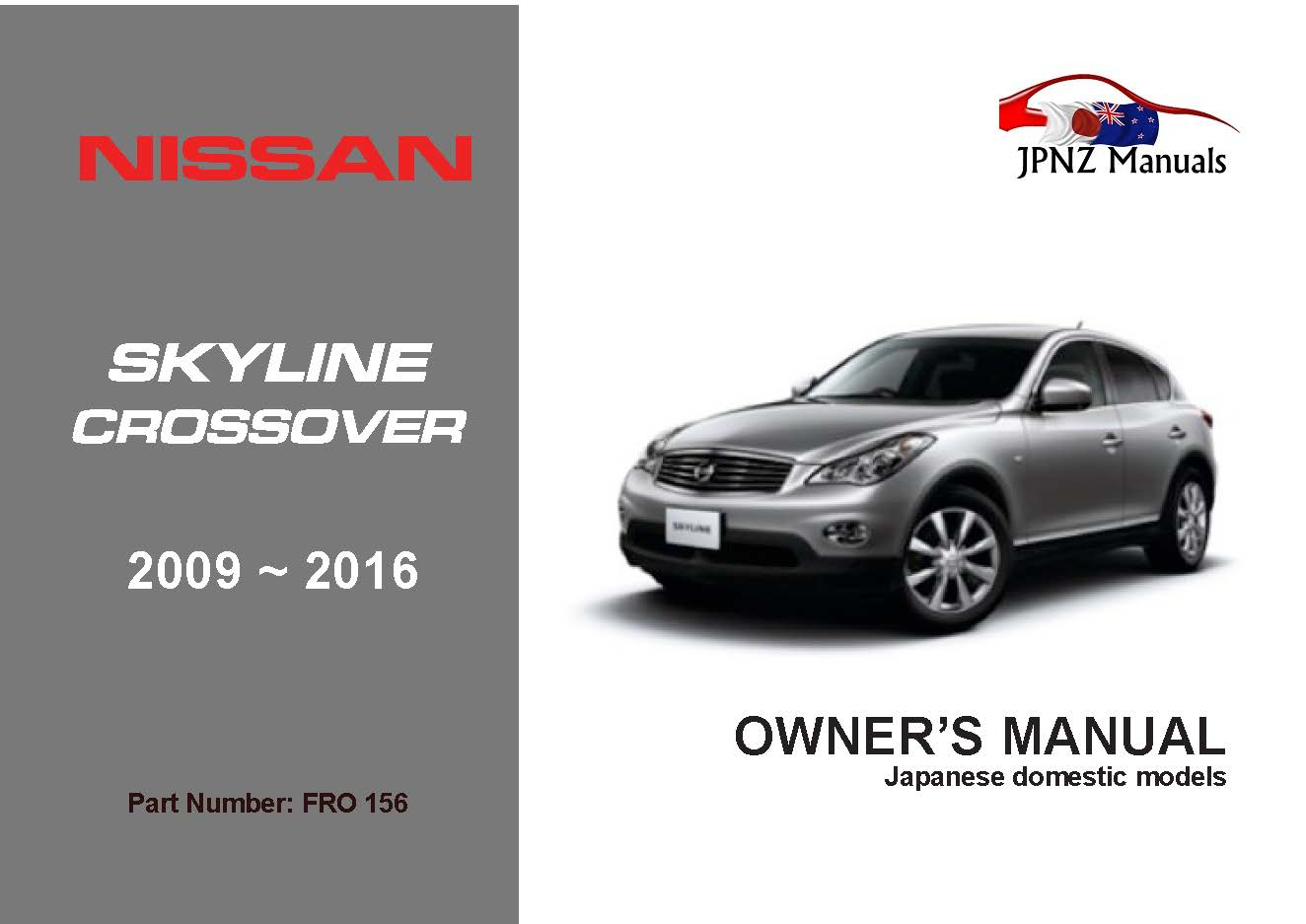 Nissan – V36 Skyline Crossover owners user manual in English   2009 – 2016