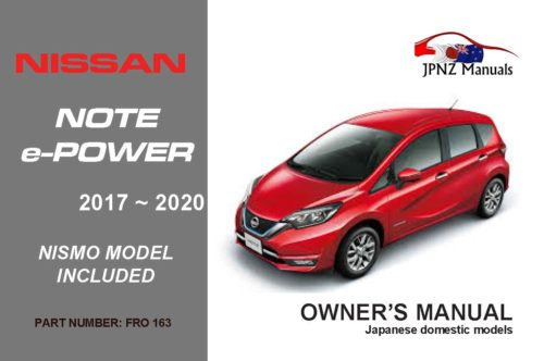 Nissan – Note e-Power car owners user manual in English | 2017 ~ 2020