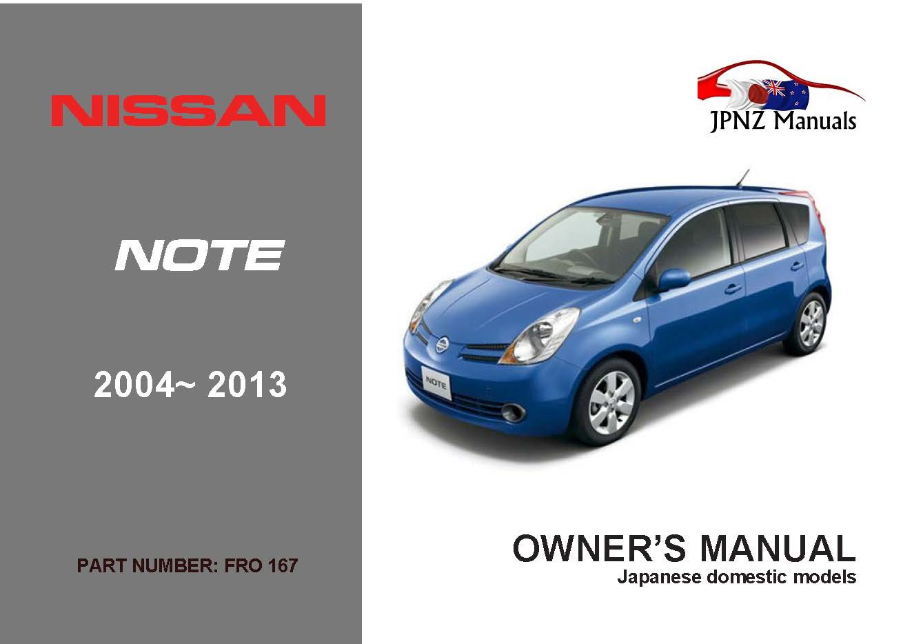 Nissan – Note car owners user manual in English | 2004 – 2013 | E11