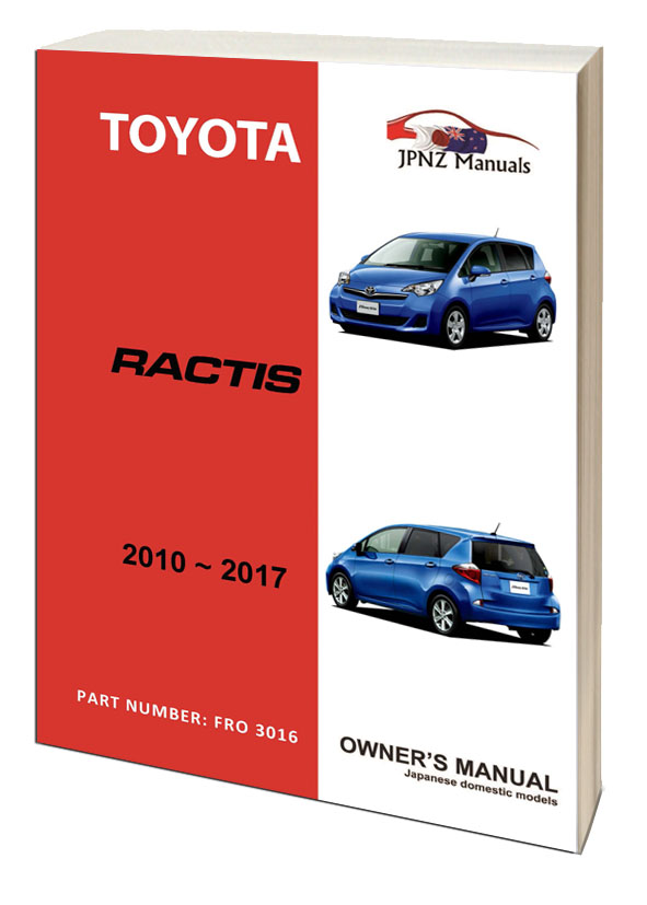 Toyota – Ractis car owners user manual in English | 2010 – 2017