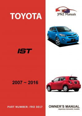 Toyota – Ist car owners user manual in English | 2007 – 2016