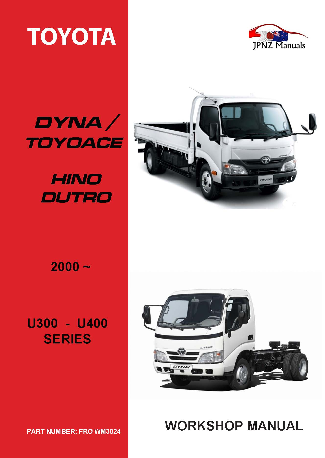 Toyota – Dyna Toyoace Hino Dutro owners user/ Service / Worksop manual |  2000 – current