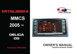 Mitsubishi – MMCS 2005~2012 Delica D5 Multi Communication System User Manual in English