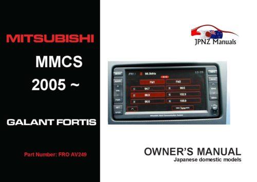 Mitsubishi – MMCS 2005~2012 Galant Fortis Multi Communication System User Manual In English