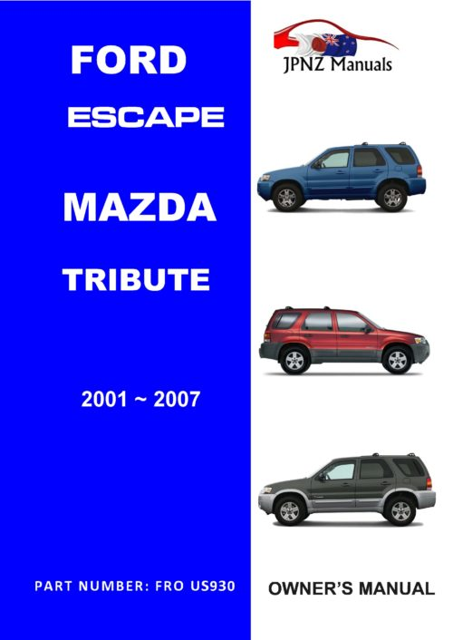 Mazda - Tribute / Ford - Escape owners user manual in English | 2001 - 2007