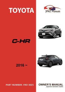Toyota – C-HR owners user manual in English | 2016 – present