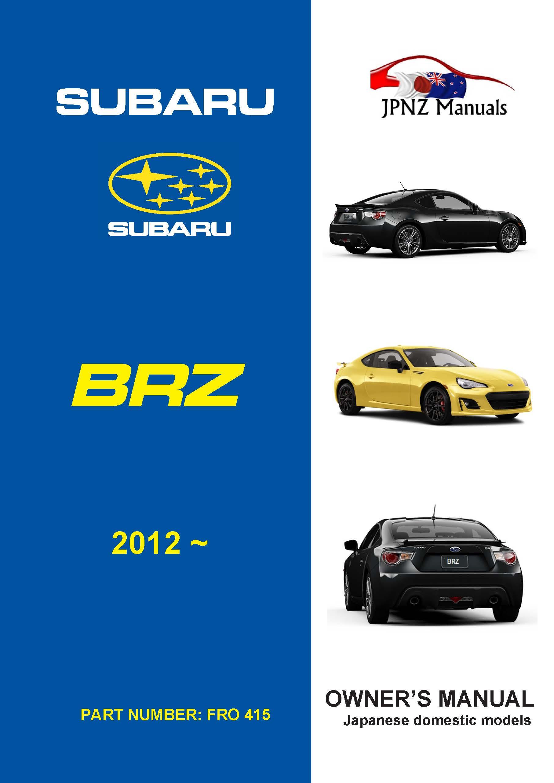 Subaru – BRZ owners user manual in English   2012 – present
