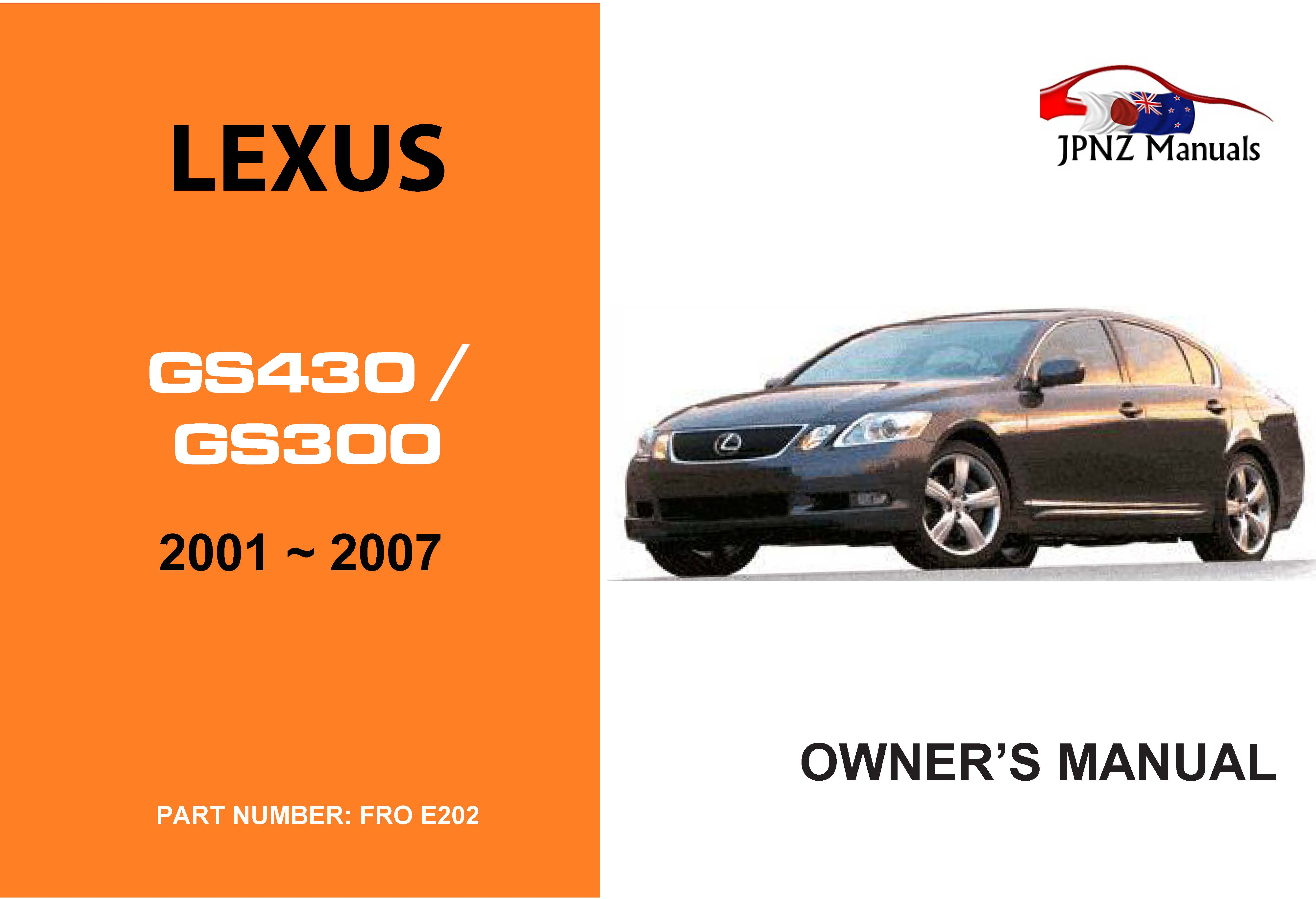 LEXUS GS430 / GS300 2001 ~ 2007 Owners User Manual In English