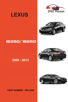 Lexus – IS250 / IS350 2005 – 2013 Owner's User Manual In English
