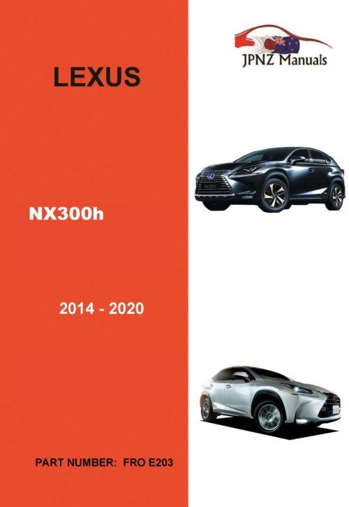 Lexus – NX300h 2014 – 2020 Owner's User Manual In English