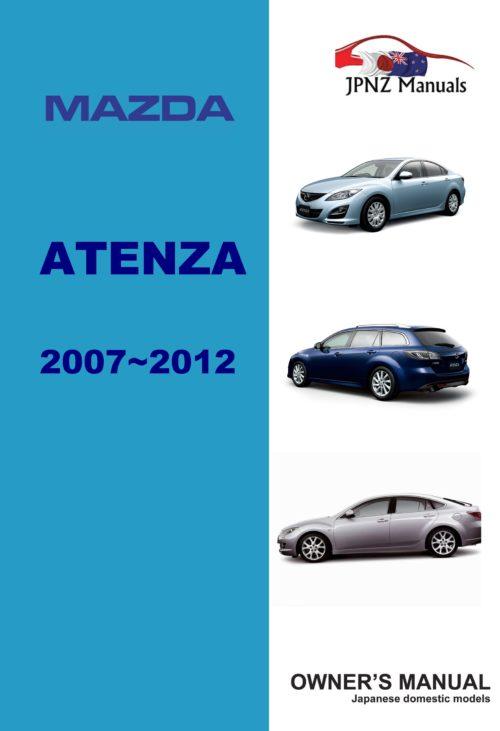 Mazda - Atenza car owners user manual in English   2007 - 2012