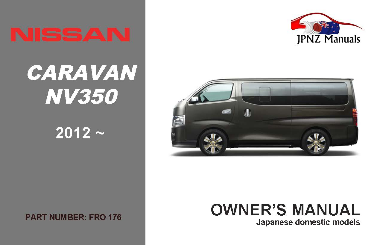 Nissan - Caravan - NV350 owners user manual in English   2012 - Current
