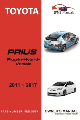 Toyota – Prius Plug in Hybrid (PHV) owners user manual in English | 2011 – 2017