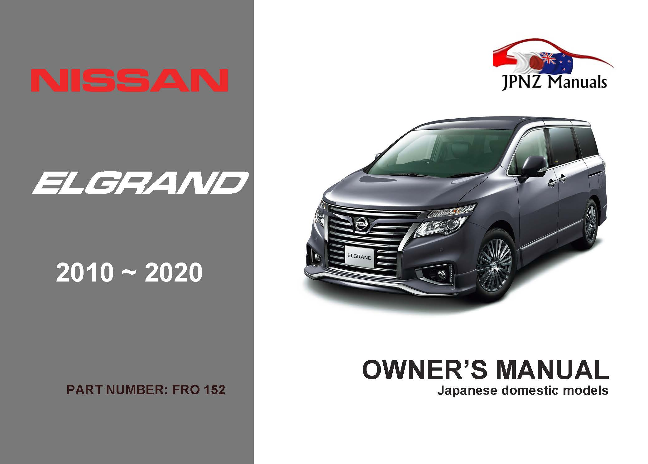 Nissan E52 Elgrand owners manual 2010~2020