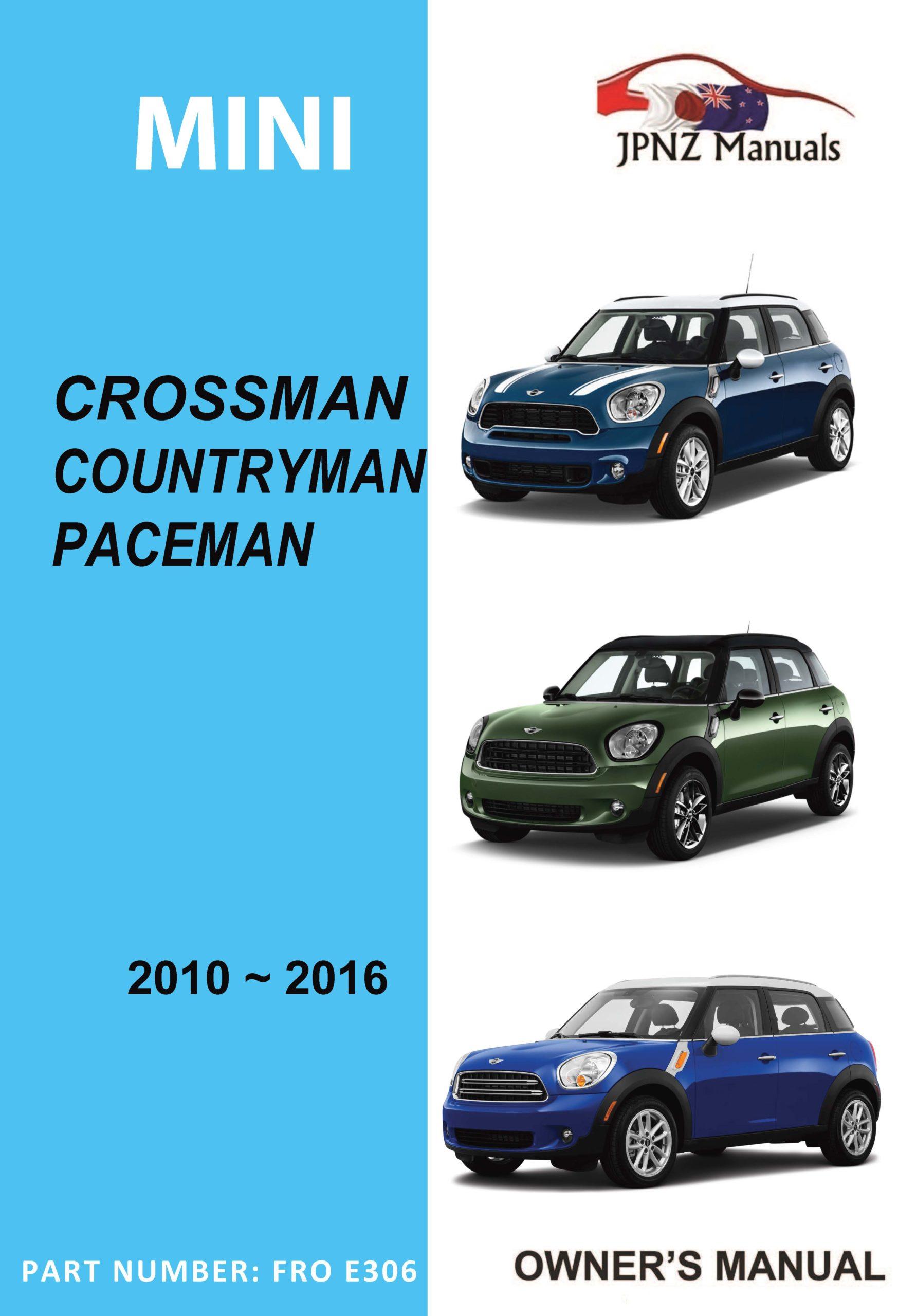 Mini - Crossman - Countryman - Paceman car owners user manual in English   2010 - 2016