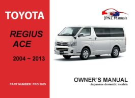 Toyota - Hiace Regius Ace owners user manual in English | 2004 -2013